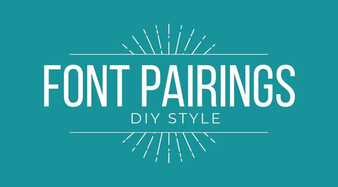 Font Pairings for DIY Solopreneurs & Small Business Owners